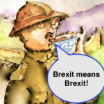 Brexit Mean Brexitはどういう意味?